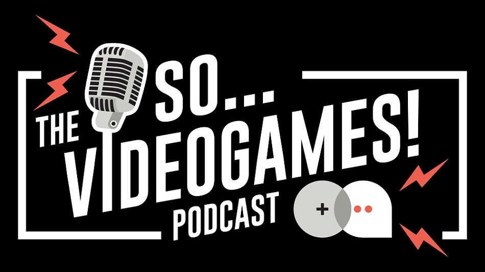 GameCritics Radio: So… Videogames! Ep. 147