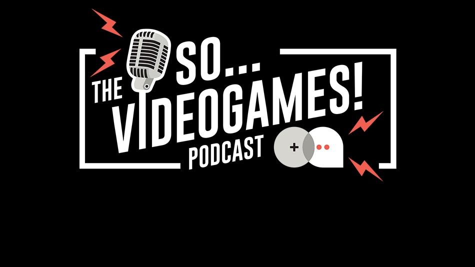 So… Videogames! Ep. 232: Enter The Artie